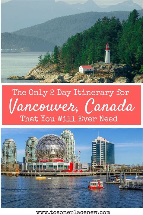 The Best 2 days in Vancouver Itinerary   Canada travel