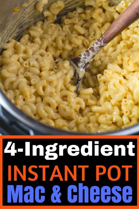 Easy 4 Ingredient Instant Pot Mac and Cheese - Cook Fast