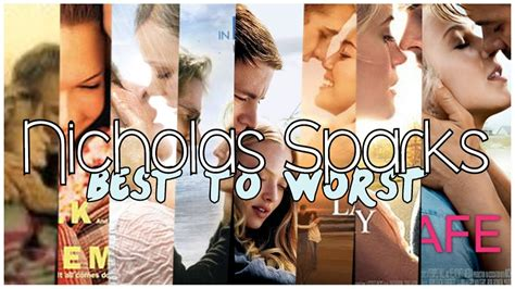 Nicholas Sparks Movies Best to worst! - YouTube
